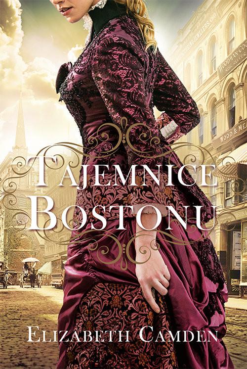 okładka Tajemnice Bostonu, Książka   Camden Elizabeth