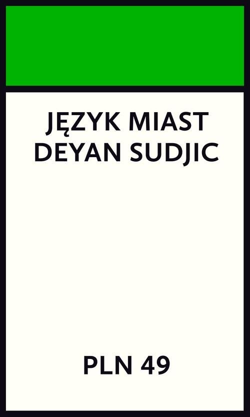 okładka Język miast, Książka   Sudjic Deyan