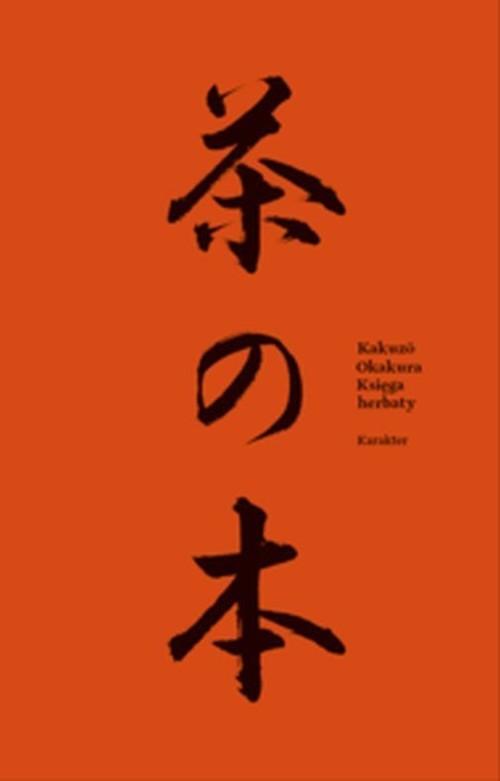 okładka Księga herbaty, Książka   Okakura Kakuz