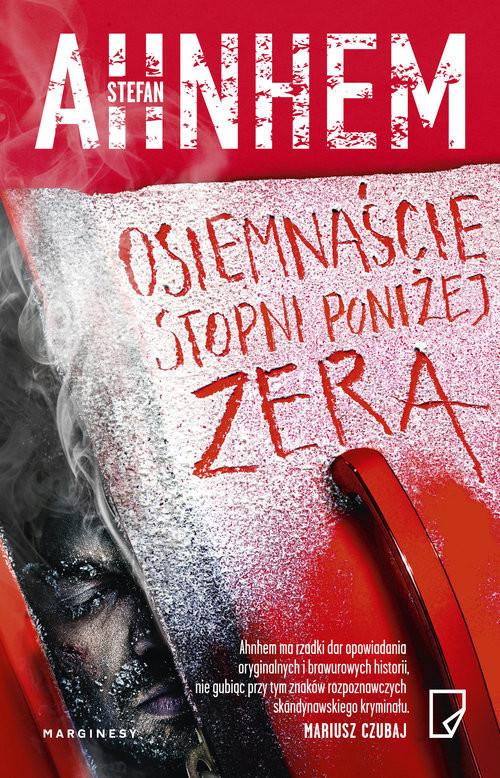 okładka Osiemnaście stopni poniżej zera, Książka | Ahnhem Stefan