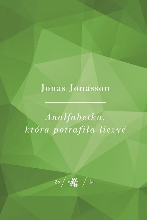 okładka Analfabetka, która potrafiła liczyć, Książka | Jonasson Jonas