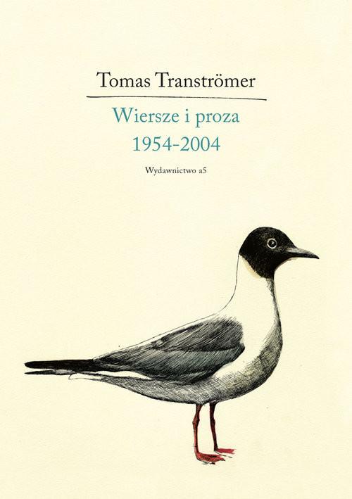okładka Wiersze i proza 1954-2004, Książka | Tranströmer Tomas