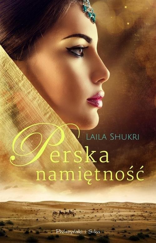 okładka Perska namiętność, Książka | Shukri Laila