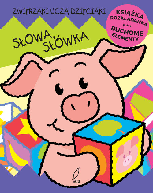okładka Słowa słówka Ruchome elementy Książka rozkładanka, Książka | Jan Kazimierz Siwek