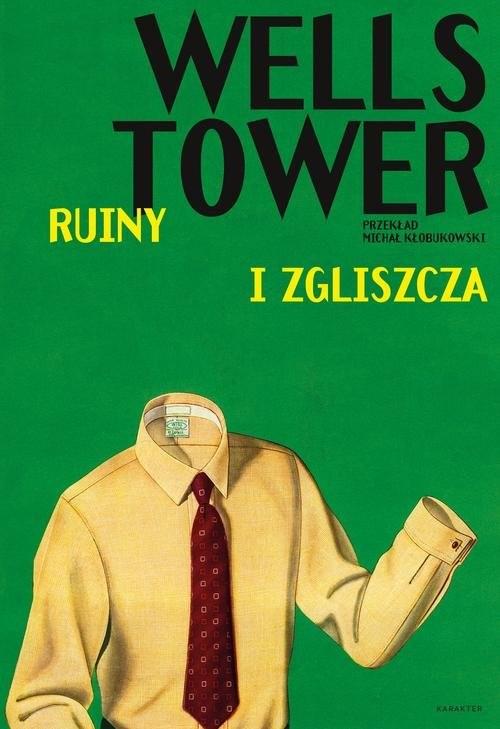 okładka Ruiny i zgliszcza, Książka   Tower Wells