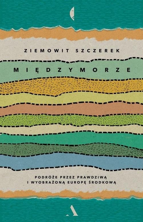okładka Międzymorze, Książka | Szczerek Ziemowit