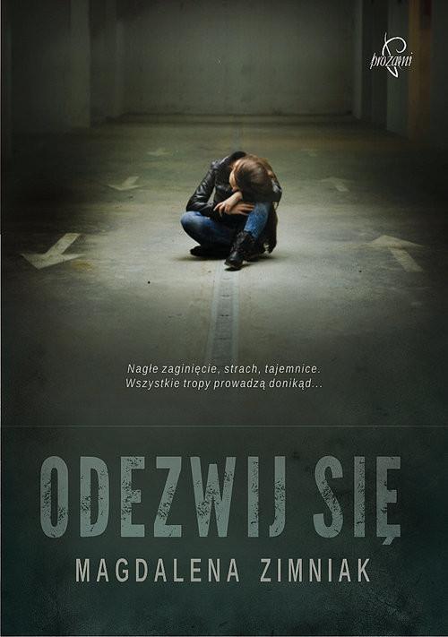 okładka Odezwij się, Książka | Zimniak Magdalena