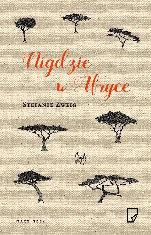 okładka Nigdzie w Afryce, Książka | Zweig Stefanie