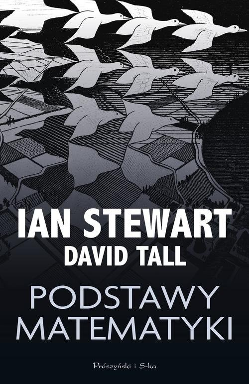 okładka Podstawy matematyki, Książka   Ian Stewart, David Tall