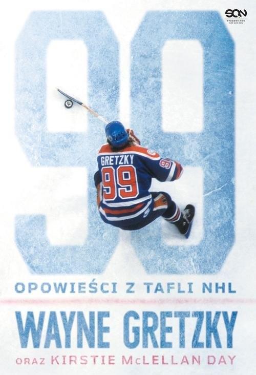 okładka Wayne Gretzky Opowieści z tafli NHL, Książka | Wayne  Gretzky, Day Kirstie McLellan