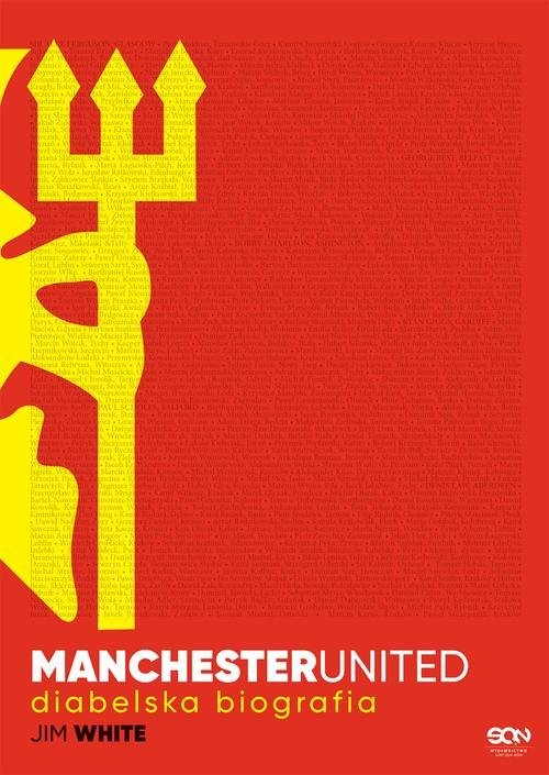 okładka Manchester United Diabelska biografia, Książka | White Jim