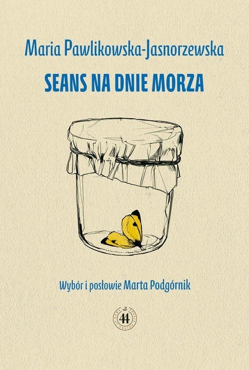 okładka Seans na dnie morza, Książka | Pawlikowska-Jasnorzewska Maria