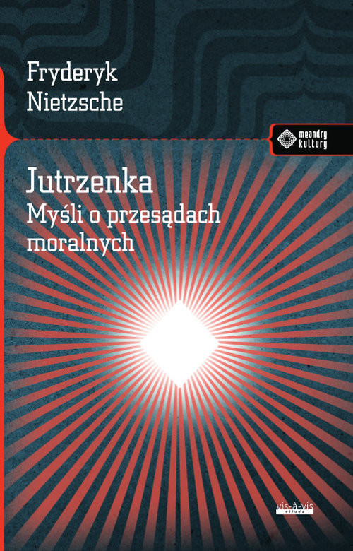 okładka Jutrzenka Myśli o przesądach moralnych., Książka | Nietzsche Fryderyk