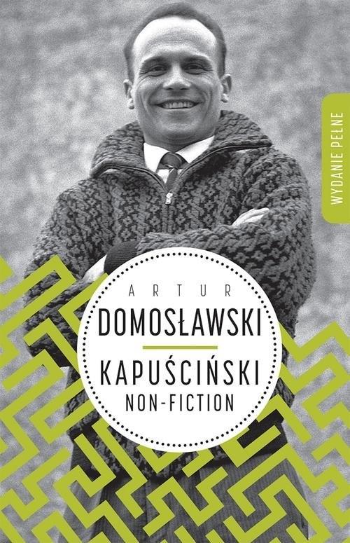 okładka Kapuściński non-fictionksiążka |  | Domosławski Artur