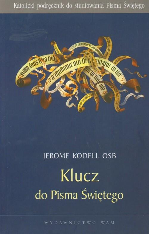 okładka Klucz do Pisma Świętego, Książka   Kodell Jerome