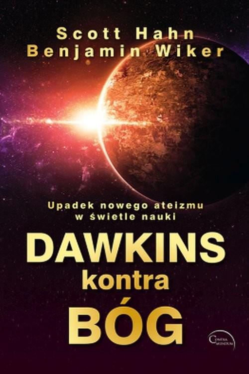 okładka Dawkins kontra Bóg, Książka | Scott Hahn, Benjamin Wiker