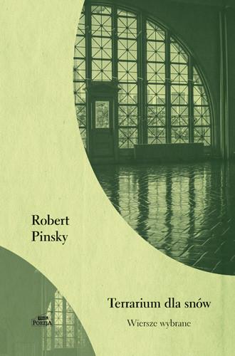 okładka Terrarium dla snów. Wiersze wybrane, Książka | Pinsky Robert