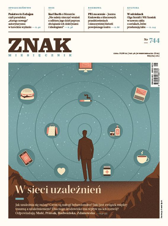 okładka ZNAK 744 5/2017, W sieci uzależnień, Książka |