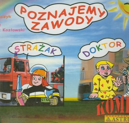 okładka Poznajemy zawody Strażak Doktor Komiks, Książka | Lech Tkaczyk