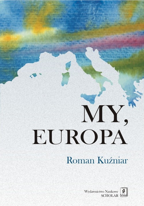 okładka My Europa, Książka | Roman Kuźniar