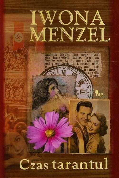 okładka Czas tarantul, Książka   Iwona Menzel