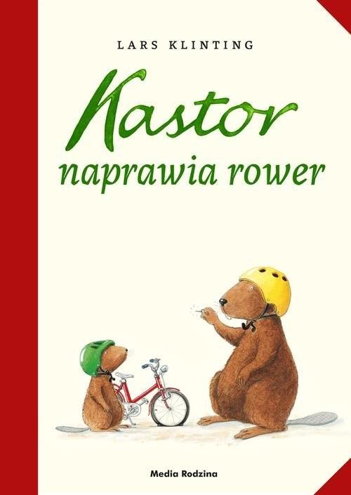 okładka Kastor naprawia rower, Książka | Klinting Lars