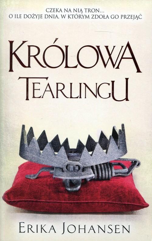 okładka Królowa Tearlingu, Książka | Johansen Erika