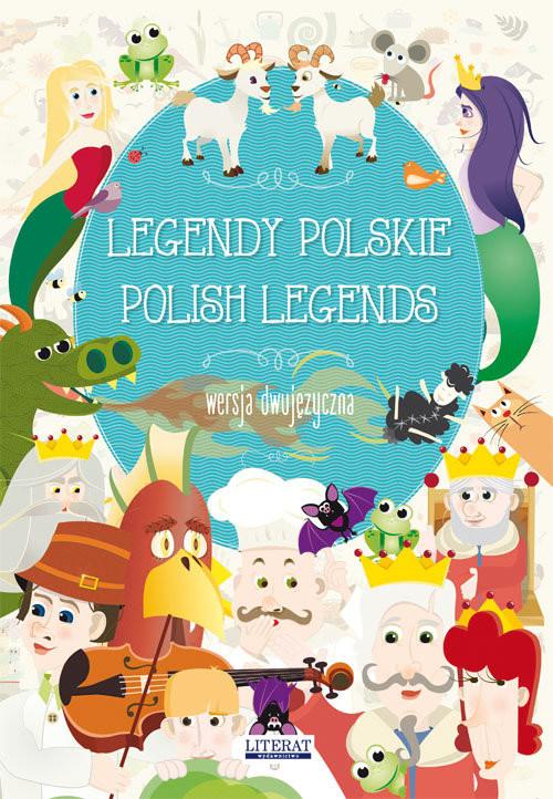 okładka Legendy polskie Polish legends Wersja dwujęzyczna, Książka | Małgorzata  Korczyńska, Katarz Piechocka-Empel