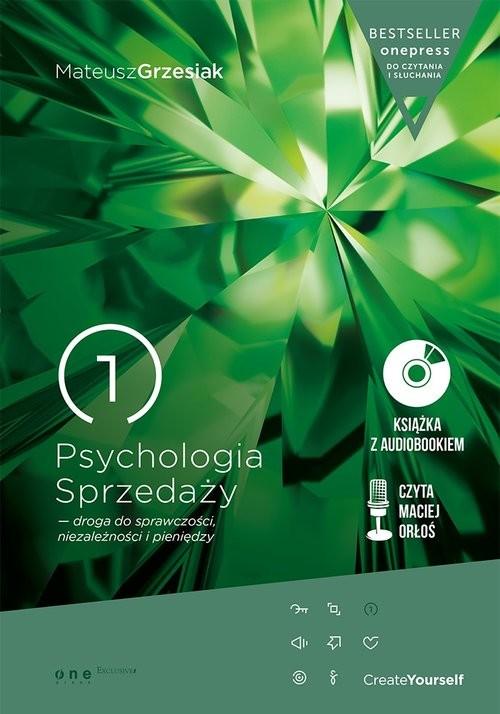 okładka Psychologia Sprzedaży droga do sprawczości niezależności i pieniędzy, Książka   Grzesiak Mateusz