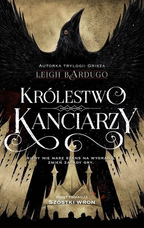 okładka Królestwo kanciarzy, Książka | Leigh Bardugo