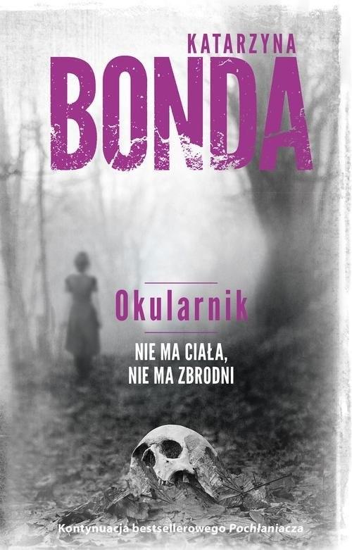 okładka Okularnik, Książka | Katarzyna Bonda