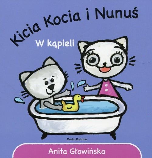 okładka Kicia Kocia i Nunuś W kąpieli, Książka | Głowińska Anita