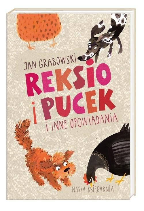 okładka Reksio i Pucek i inne opowiadania, Książka | Grabowski Jan