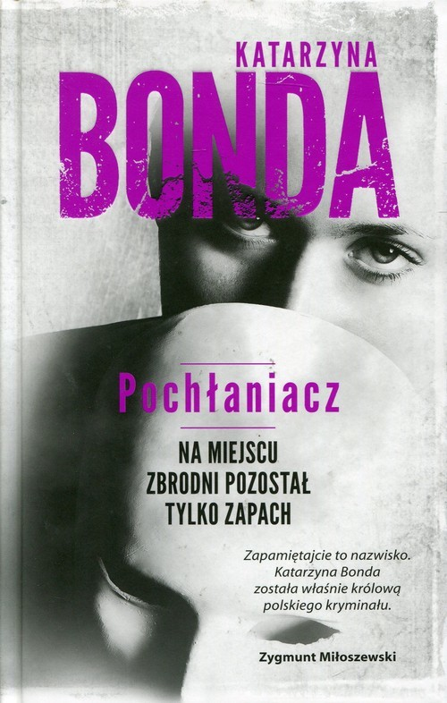 okładka Pochłaniacz, Książka | Bonda Katarzyna