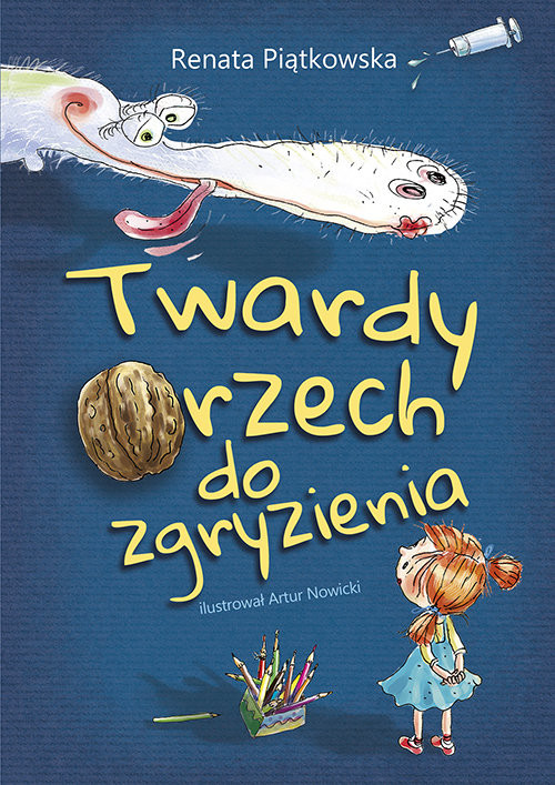 okładka Twardy orzech do zgryzienia, Książka | Piątkowska Renata