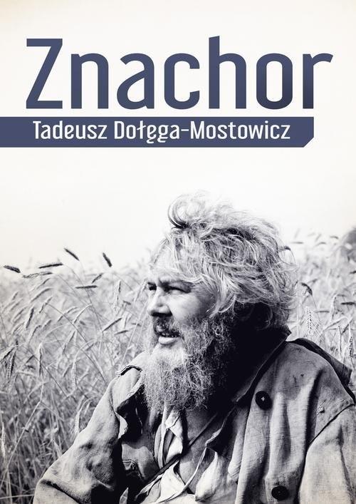okładka Znachor, Książka | Tadeusz Dołęga-Mostowicz