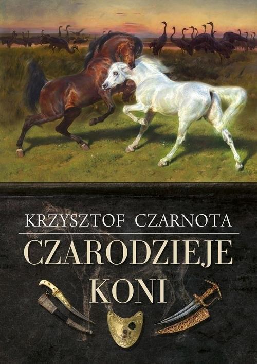 okładka Czarodzieje koni, Książka | Krzysztof Czarnota