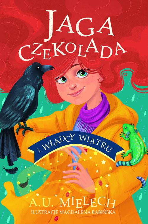 okładka Jaga Czekolada i władcy wiatru, Książka | Mielech Agnieszka