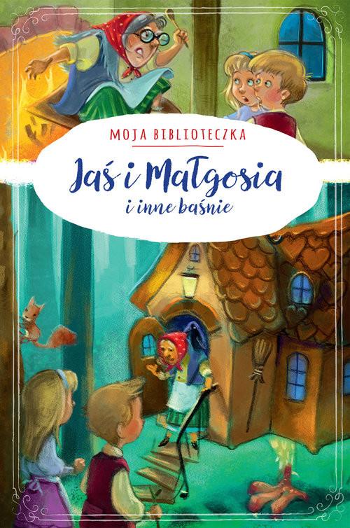 okładka Moja biblioteczka Jaś i Małgosia i inne baśnie, Książka | Praca Zbiorowa