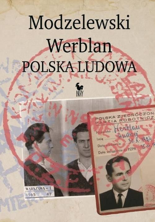okładka Modzelewski Werblan Polska Ludowa, Książka | Walenciak Robert
