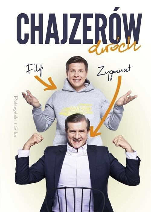 okładka Chajzerów dwóch, Książka | Filip Chajzer, Zygmunt Chajzer