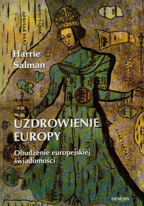 okładka Uzdrowienie Europy Obudzenie europejskiej świadomości, Książka | Salman Harrie