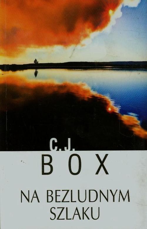 okładka Na bezludnym szlaku, Książka | Box C.J.