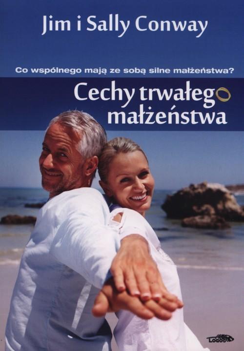 okładka Cechy trwałego małżeństwa, Książka | Jim Conway, Sally Conway