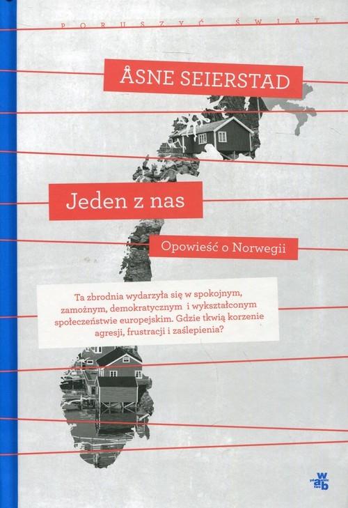 okładka Jeden z nas Opowieść o Norwegii. KsiążkaSeierstad Asne