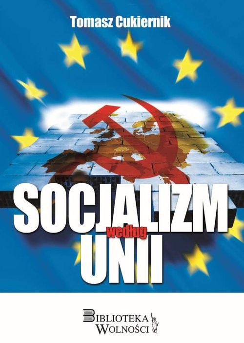 okładka Socjalizm według Unii, Książka | Cukiernik Tomasz