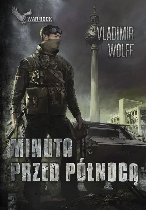 okładka Apokalipsa II Minuta przed północą, Książka | Vladimir Wolff