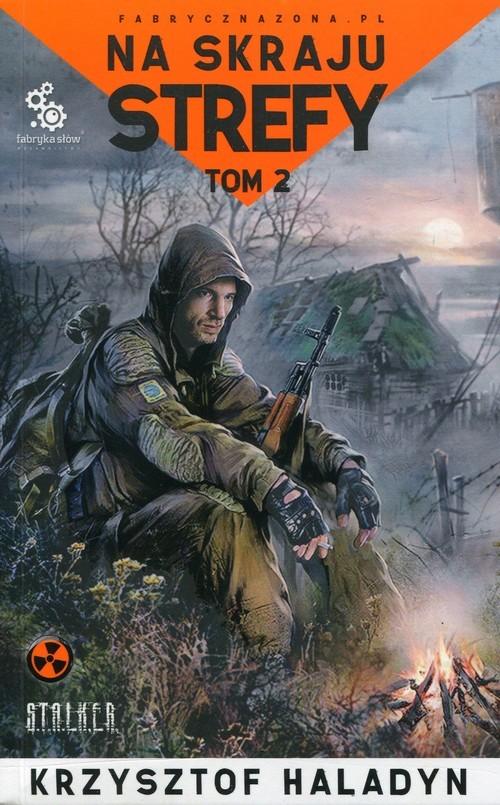 okładka Na skraju strefy Tom 2, Książka | Haladyn Krzysztof