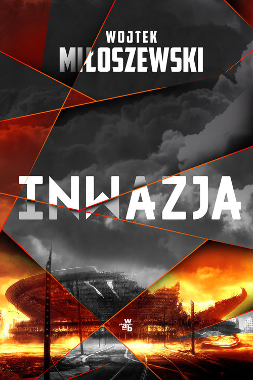 okładka Inwazjaksiążka |  | Miłoszewski Wojtek