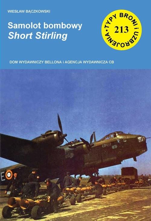 okładka Samolot bombowy Short Stirling, Książka | Bączkowski Wiesław